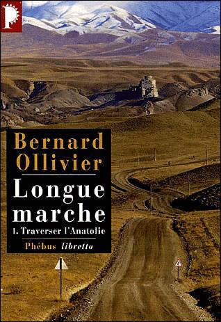 Longue Marche de Bernard Ollivier