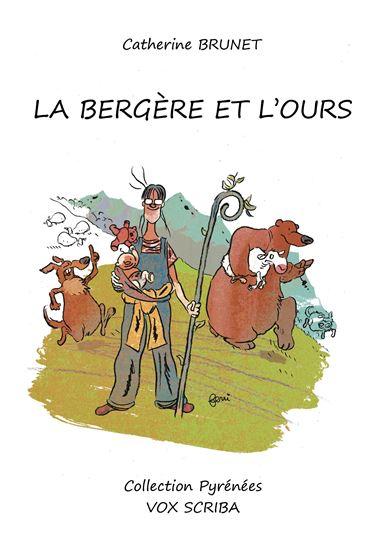La Bergère et l'ours de Catherine Brunet